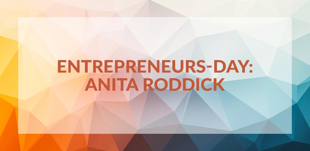 Entrepreneurs' Day: Anita Roddick