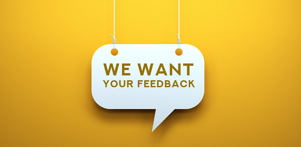 Request for feedback sign